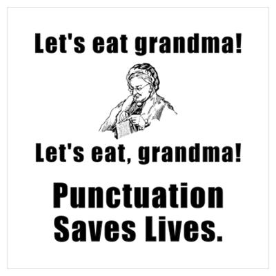 Use of English part 1 : Let's eat grandma – grammar to save your life!